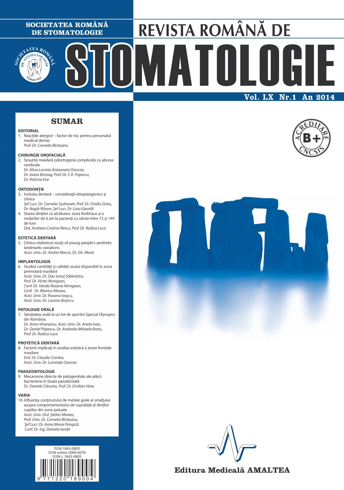 Revista Romana de STOMATOLOGIE - Romanian Journal of Stomatology, Vol. LX, Nr. 1, An 2014