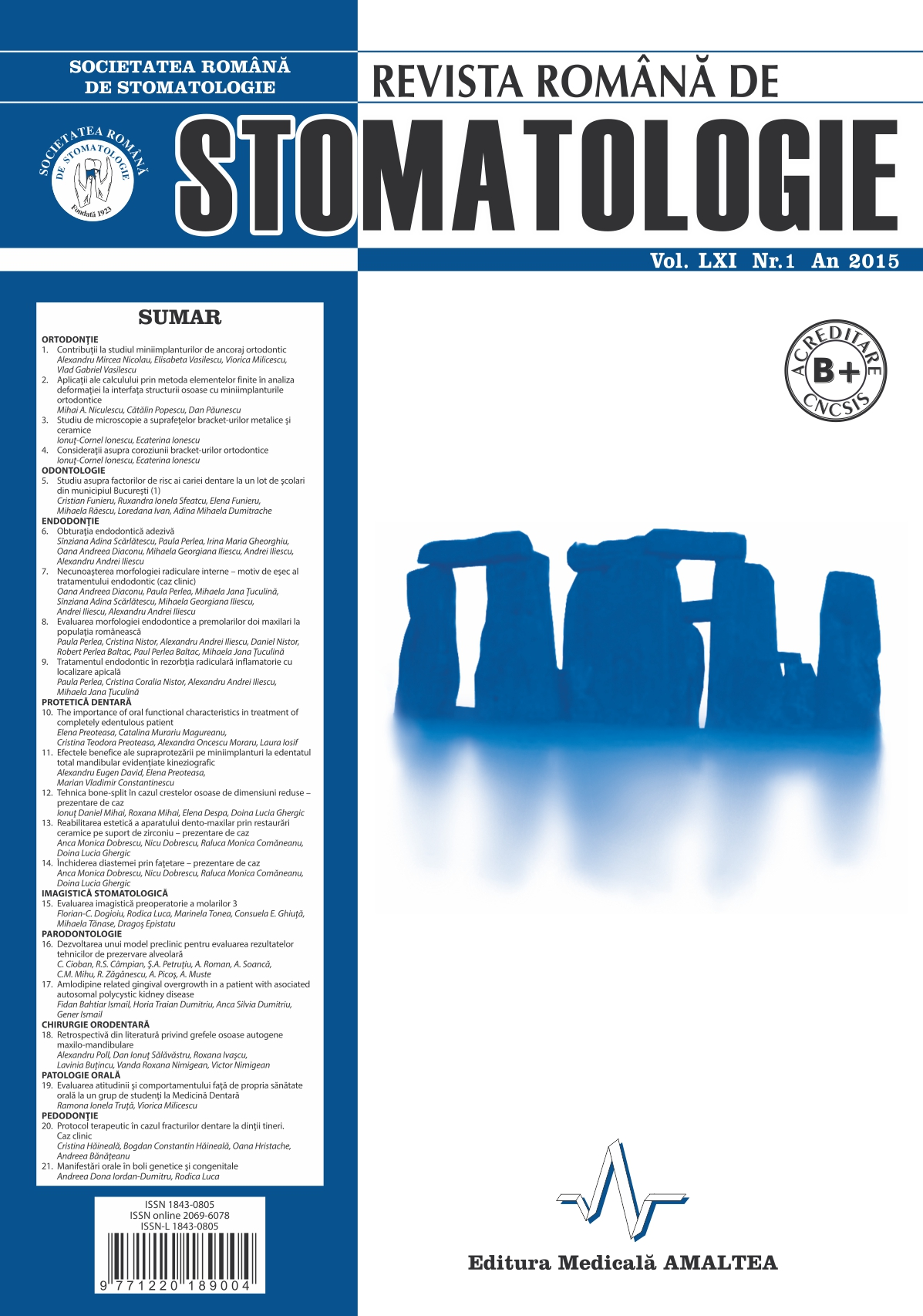 Revista Romana de STOMATOLOGIE - Romanian Journal of Stomatology, Vol. LXI, Nr. 1, An 2015