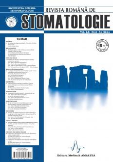 Revista Romana de STOMATOLOGIE - Romanian Journal of Stomatology, Vol. LX, Nr. 2, An 2014