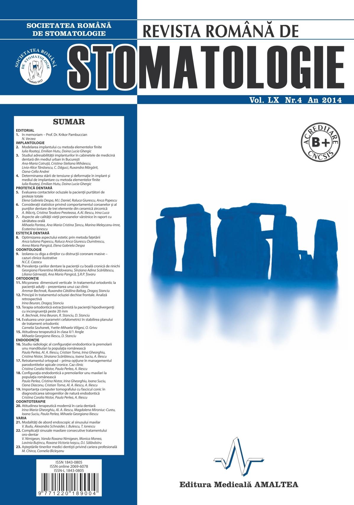 Revista Romana de STOMATOLOGIE - Romanian Journal of Stomatology, Vol. LX, Nr. 4, An 2014