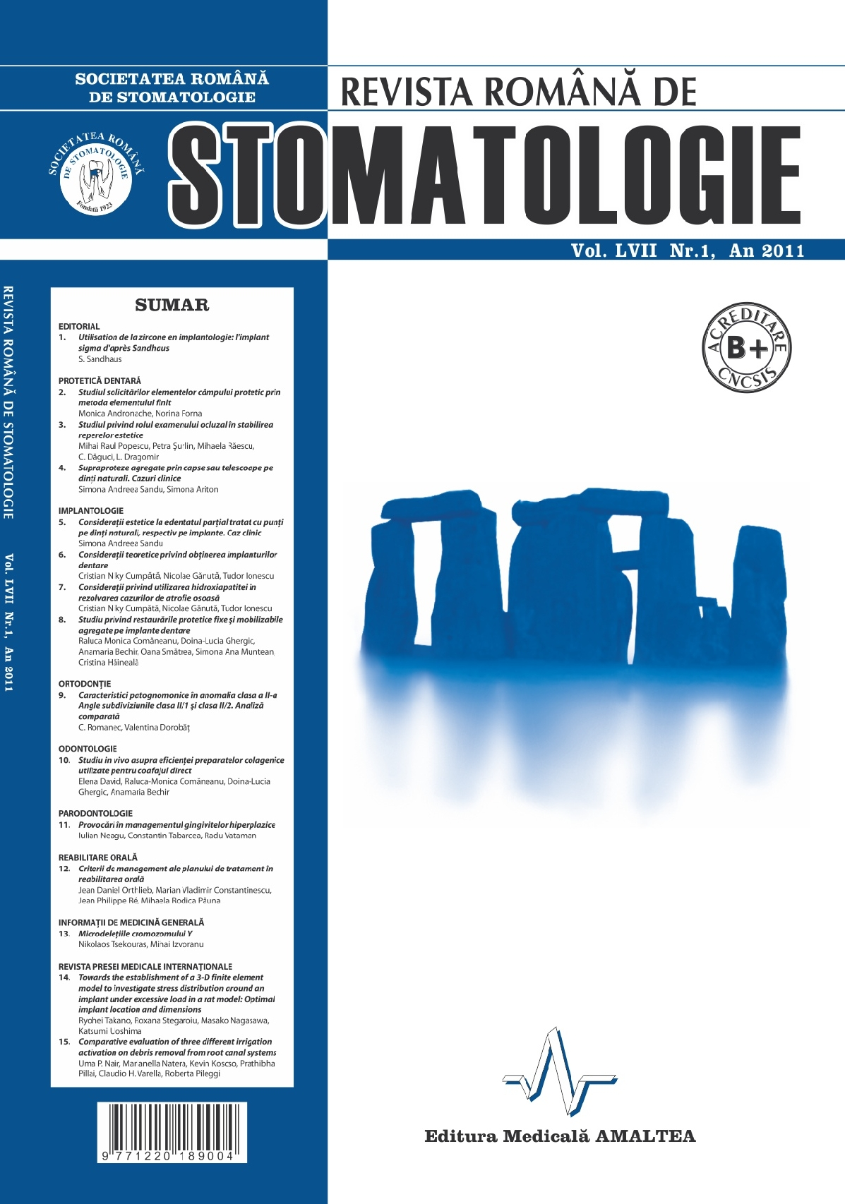 Revista Romana de STOMATOLOGIE - Romanian Journal of Stomatology, Vol. LVII, Nr. 1, An 2011