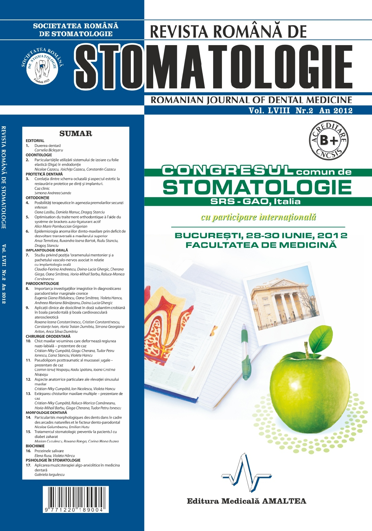 Revista Romana de STOMATOLOGIE - Romanian Journal of Stomatology, Vol. LVIII, Nr. 2, An 2012