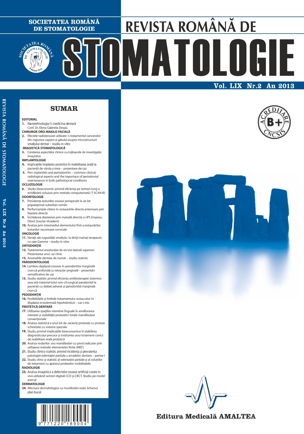 Revista Romana de STOMATOLOGIE - Romanian Journal of Stomatology, Vol. LIX, Nr. 2, An 2013