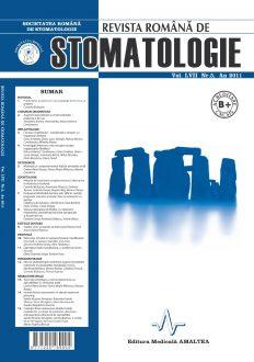 Revista Romana de STOMATOLOGIE - Romanian Journal of Stomatology, Vol. LVII, Nr. 3, An 2011