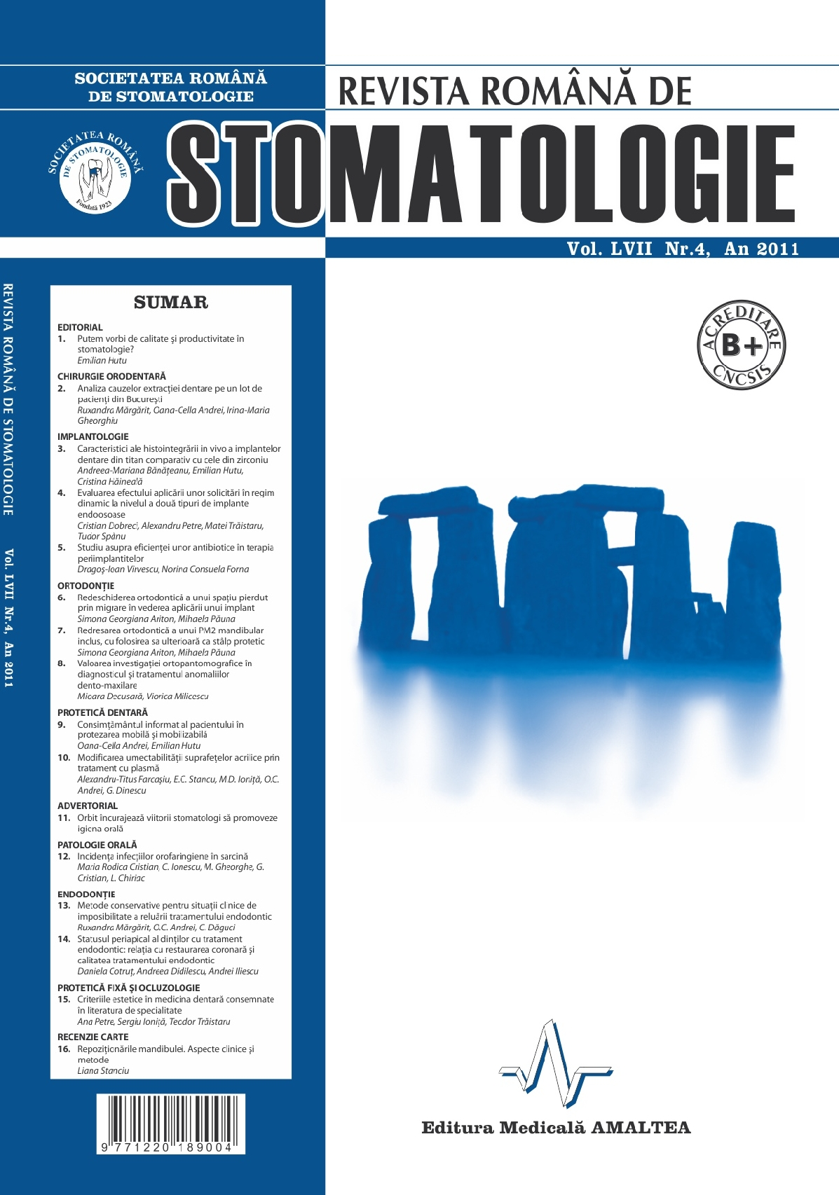 Revista Romana de STOMATOLOGIE - Romanian Journal of Stomatology, Vol. LVII, Nr. 4, An 2011