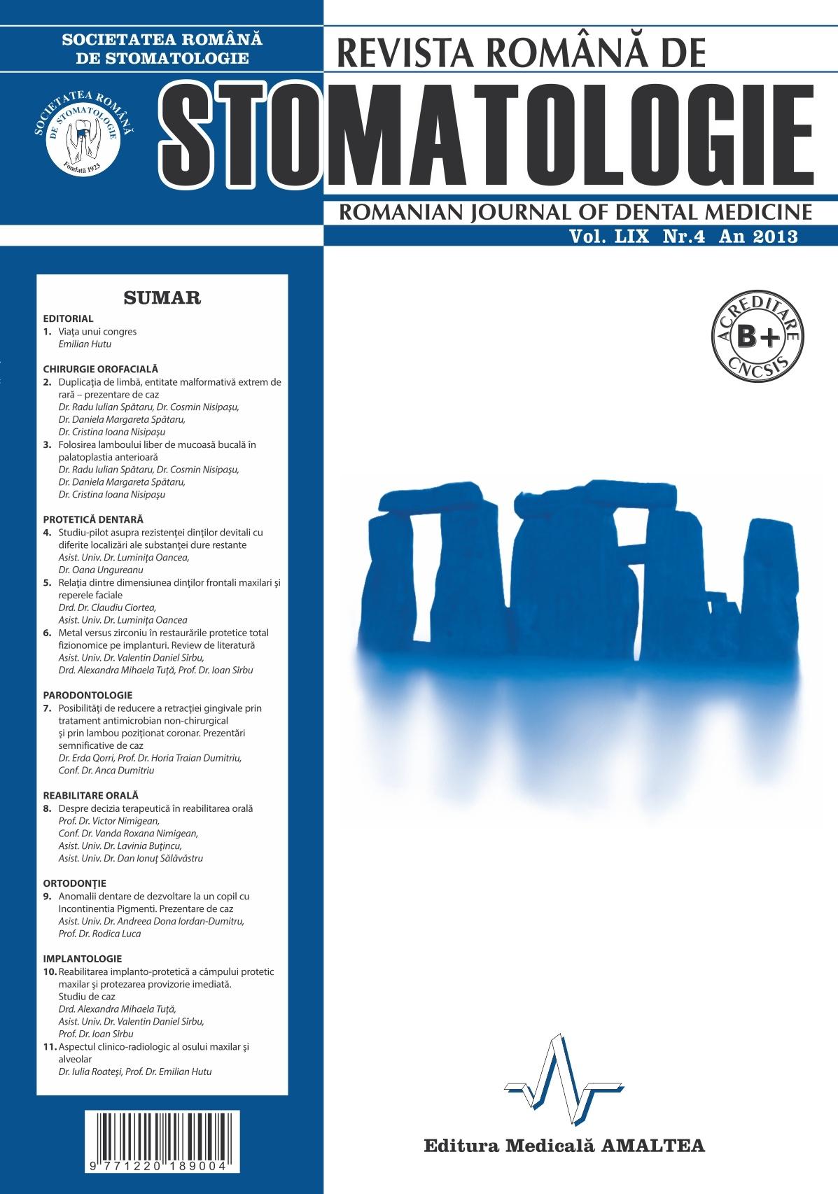 Revista Romana de STOMATOLOGIE - Romanian Journal of Stomatology, Vol. LIX, Nr. 4, An 2013