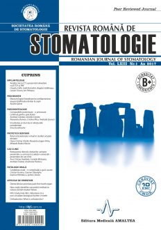 Revista Romana de STOMATOLOGIE - Romanian Journal of Stomatology, Vol. LXIII, Nr. 1, An 2017