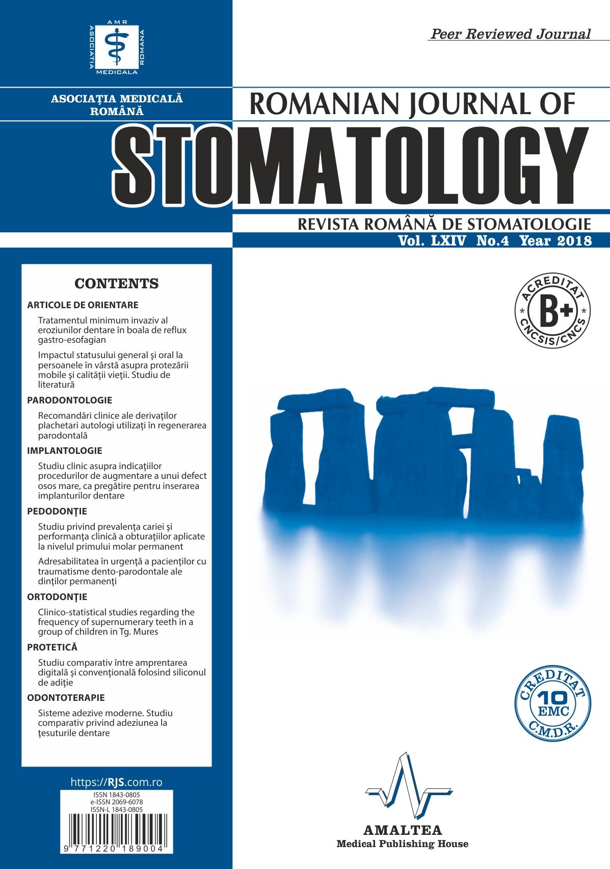 Revista Romana de STOMATOLOGIE - Romanian Journal of Stomatology, Vol. LXIV, Nr. 4, An 2018