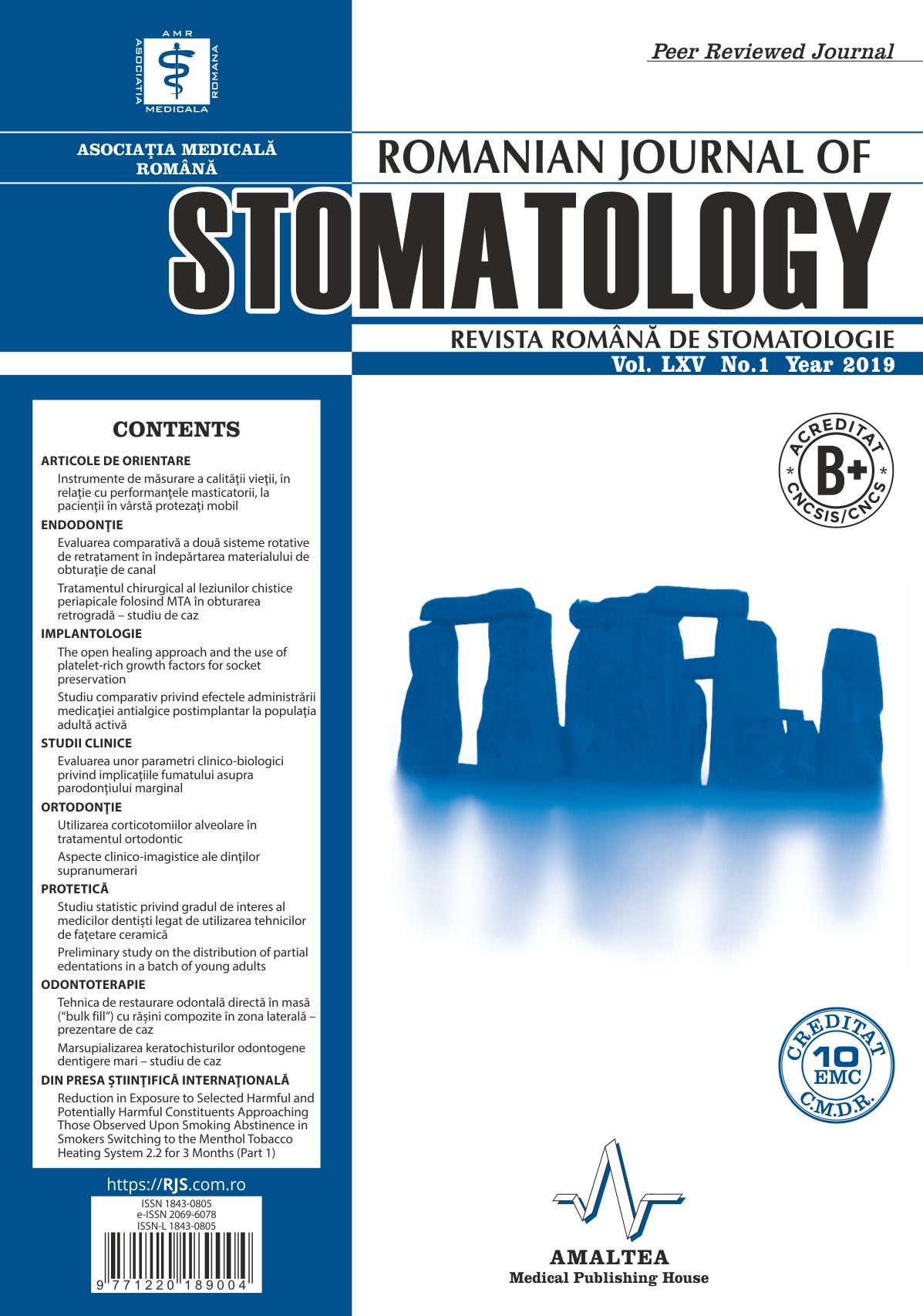 Revista Romana de STOMATOLOGIE - Romanian Journal of Stomatology, Vol. LXV, Nr. 1, An 2019