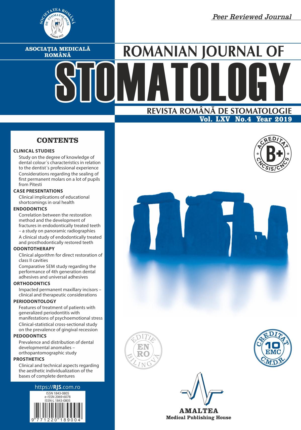 Revista Romana de STOMATOLOGIE - Romanian Journal of Stomatology, Vol. LXV, Nr. 4, An 2019