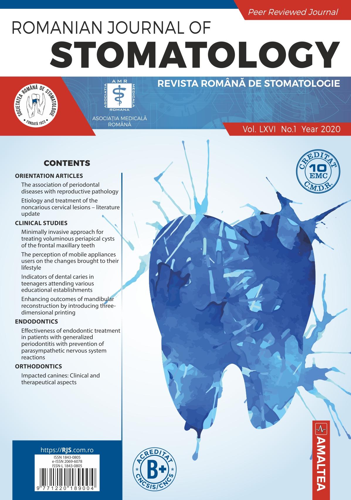 Revista Romana de STOMATOLOGIE - Romanian Journal of Stomatology, Vol. LXVI, Nr. 1, An 2020